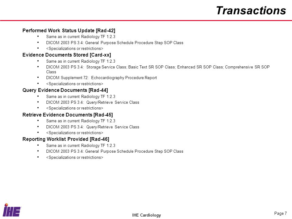 Transactions Performed Work Status Update [Rad-42]